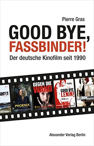 9783895813436: Good bye, Fassbinder