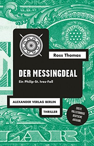 DER MESSINGDEAL. Ein Philip-St. Ives-Fall. Thriller.