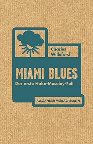 9783895813511: Miami Blues: Der erste Hoke-Moseley-Fall