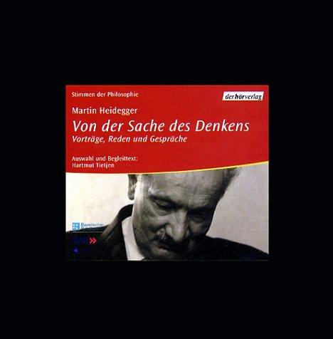 Von der Sache des Denkens. Audiobook. 5 CDs. (9783895841958) by Heidegger, Martin; Tietjen, Hartmut