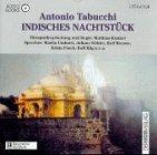 Indisches Nachtstück. CD - Tabucchi Antonio