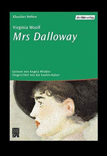 Mrs. Dalloway, 5 Audio-CDs - Woolf Virginia, Winkler Angela, Luehrs-Kaiser Kai, Kaiser Kai Luehrs-