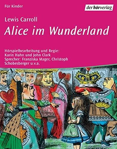 Alice Im Wunderland: Carroll, Lewis