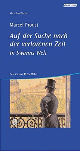 Auf der Suche nach der verlorenen Zeit.: Marcel Proust (Autor