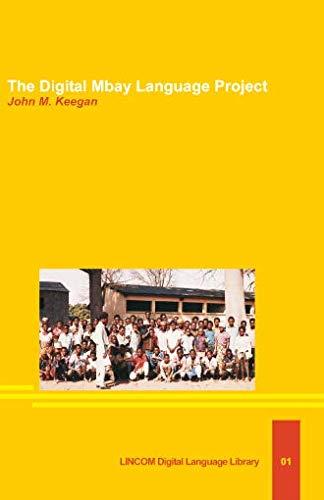 The Digital Mbay Language Project: Keegan, John M.