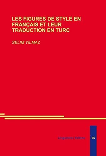 9783895860430: Les Figures de Style en Francais et Leur Traduction en Turc