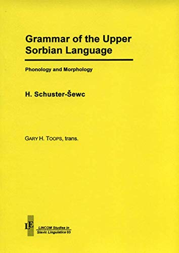 9783895860591: Grammar of the Upper Sorbian Language: Phonology and Morphology