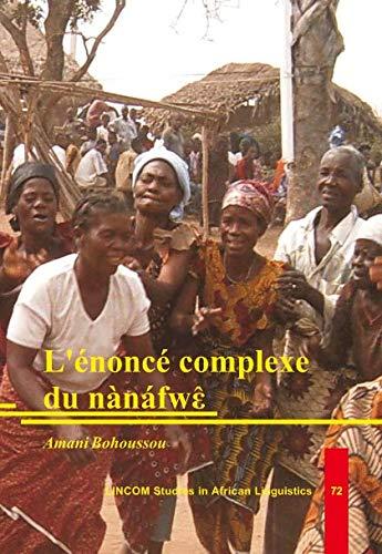 L'énoncé complexe du nànáfwe: Bohoussou, Amani