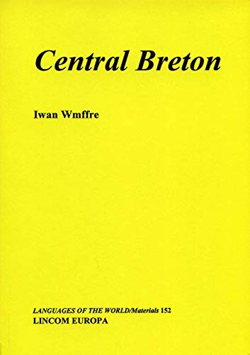 9783895861215: Central Breton (Languages of the world)