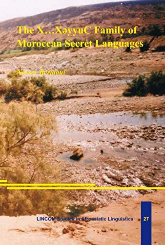 9783895861307: The X...XeyyuC Family of Moroccan Secret Languages