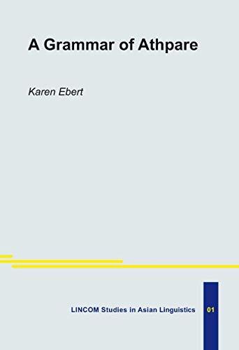 A Grammar of Athpare: Ebert, Karen