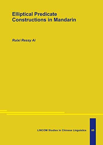 Elliptical Predicate Constructions in Mandarin: Ai, Ruixi Ressy