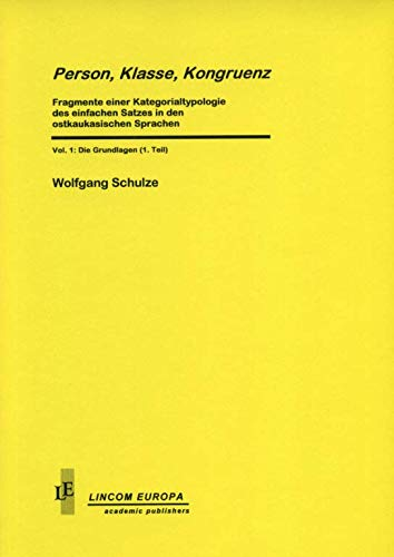 Person, Klasse, Kongruenz. Vol. 1/1: Schulz, Wolfgang