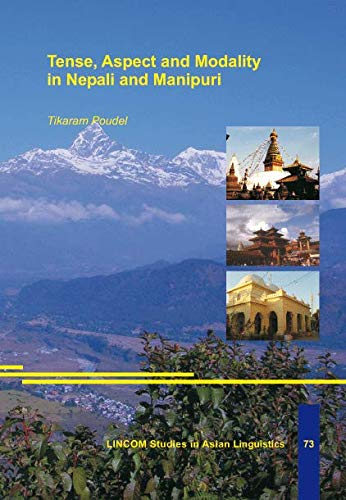 Tense, Aspect and Modality in Nepali and: Poudel, Tikaram