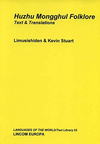 Huzhu Mongghul Folklore: Stuart, Kevin; Limusishiden