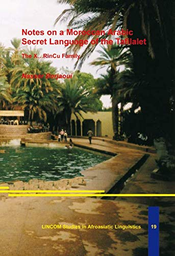Notes on a Moroccan Arabic Secret Language of the Tafilalet: The X RinCu Family: Berjaoui, Nasser