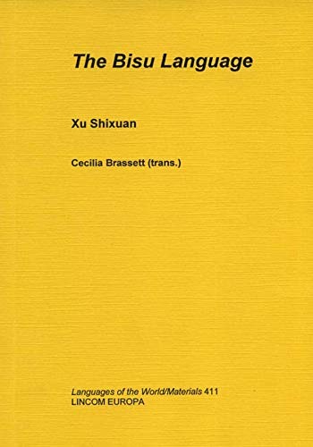 The Bisu Language: Shixuan, Xu