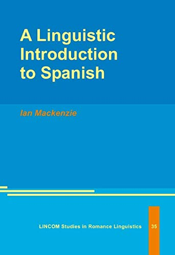 9783895863479: A Linguistic Introduction to Spanish