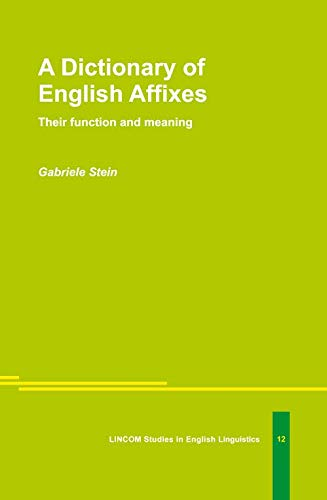 9783895863875: A Dictionary of English Affixes. Their function and meaning