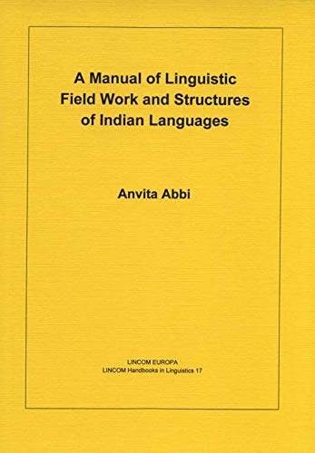 9783895864018: A Manual of Linguistic Field Work and Indian Language Structures