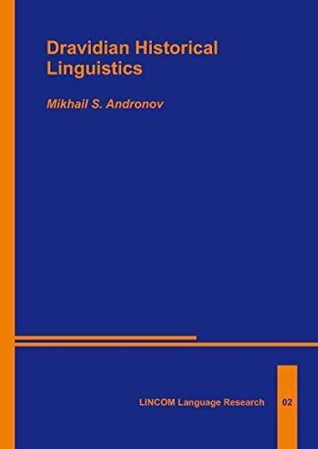 Dravidian Historical Linguistics: Andronov, Mikhail S.