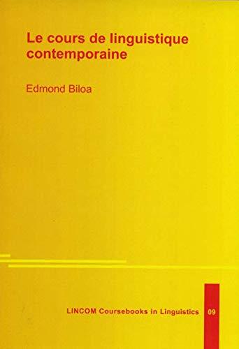 9783895864223: Le cours de linguistique contemporaine