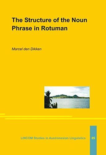 The Structure of the Noun Phrase Rotuman: den Dikken, Marcel