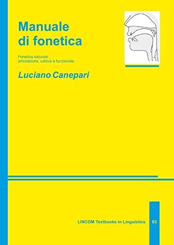 Manuale di fonetica: Canepari, Luciano