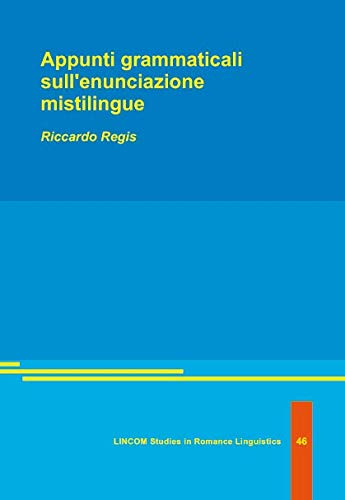 Appunti grammaticali sull'enunciazione mistilingue: Regis, Riccardo
