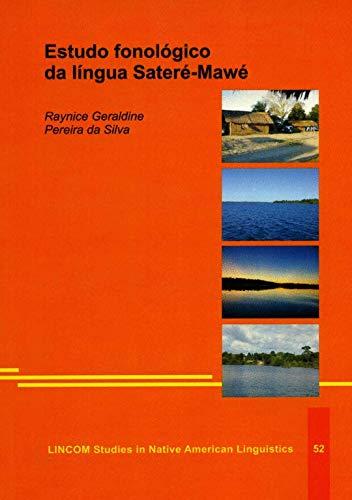 Estudo fonológico da língua Sateré-Mawé: daSilva, Raynice Geraldine