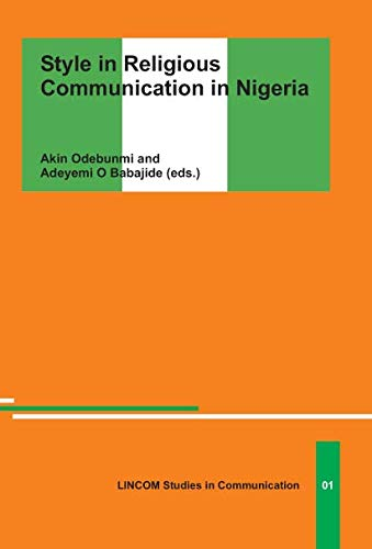Style in Religious Communication in Nigeria: Babajide, Adeyemi; Odebunmi,
