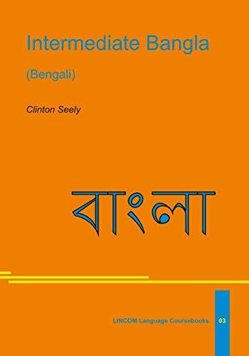 9783895865169: Intermediate Bangla - AbeBooks - Clinton