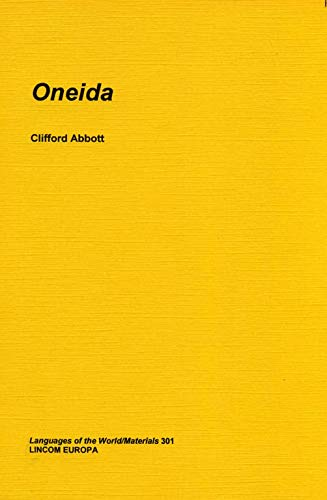 Oneida (Languages of the world): Abbott, Clifford