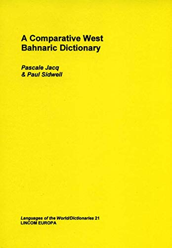 A Comparative West Bahnaric Dictionary: Jacq, Pascale, and Sidwell, Paul