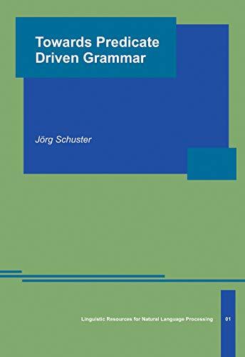 9783895865671: Towards Predicate Driven Grammar