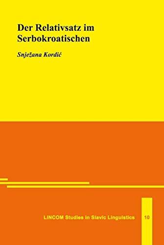 9783895865732: Der Relativsatz im Serbokroatischen