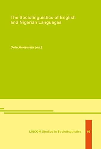 9783895865794: The sociolinguistics of English and Nigerian Languages