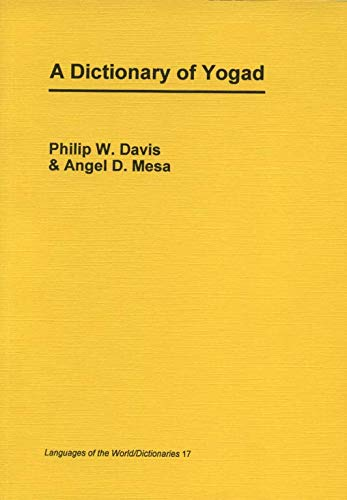 A Dictionary of Yogad (Signed): Davis, Philip W. & Angel Mesa