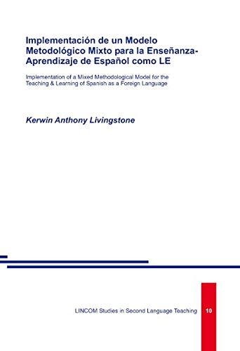Implementación de un Modelo Metodológico Mixto para la Ensenanza-Aprendizaje de ...