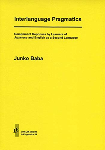Interlanguage Pragmatics: Baba, Junko