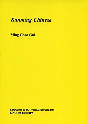 Kunming Chinese: Gui, Ming Chao