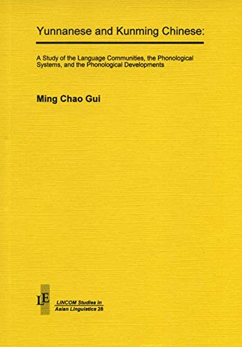Yunnanese and Kunming Chinese: Gui, Ming Chao