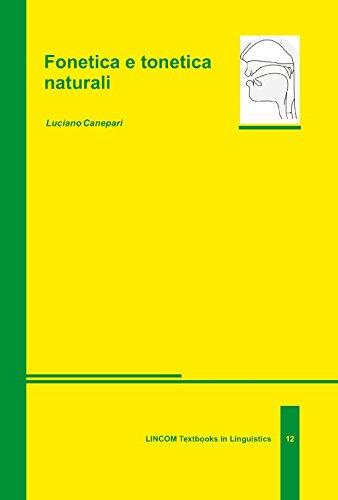 Fonetica e tonetica naturali (3rd ed.). Approccio: Canepari, Luciano