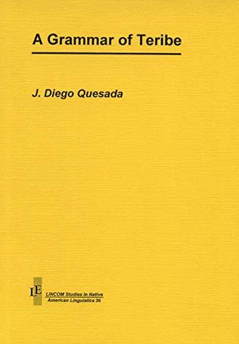 Grammar of Teribe: Quesada, J. Diego