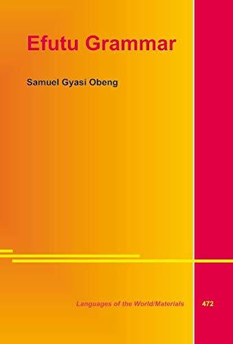 Efutu Grammar: Obeng, Samuel Gyasi