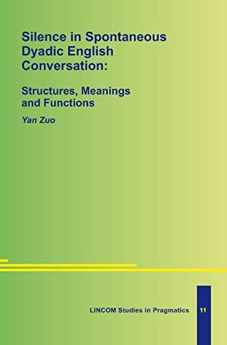 Silence in Spontaneous Dyadic English Conversation: Zuo, Yan