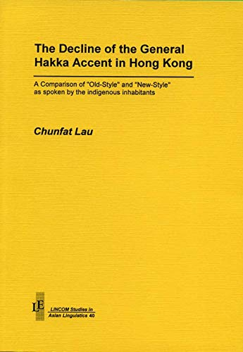 9783895866777: The Decline of the General Hakka Accent in Hong Kong