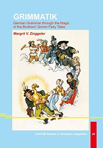 9783895867200: Grimmatik. German Grammar through the Magic of the Brothers' Grimm Fairy Tales