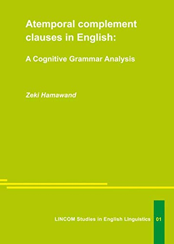 Atemporal complement clauses in English: Hamawand, Zeki