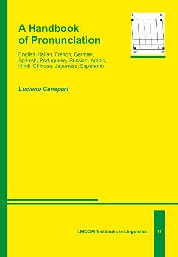 A Handbook of Pronunciation. English, Italian, French,: Luciano Canepari, University